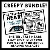 Creepy Bundle {Tell Tale Heart Short Story Unit + 4 Inference Reading Passages}