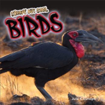 Creepy But Cool Birds