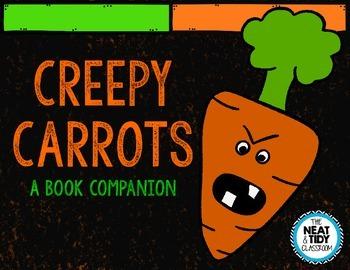Creepy Carrots: A Book Companion