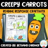 Creepy Carrots Reading Craftivity - Themed Reading Comprehension