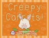 Creepy Carrots and I Need My Monster