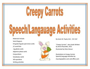Creepy Carrots story book, narrative, Speech and Language Activities