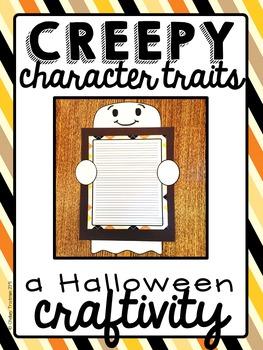 Halloween Writing Craftivity: Creepy Character Traits