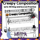 Creepy Composition: Lyrics for B,A,G,E