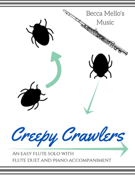 Creepy Crawlers - Easy Flute Solo
