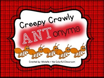 Creepy Crawly ANTonyms