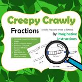 Creepy Crawly Fractions