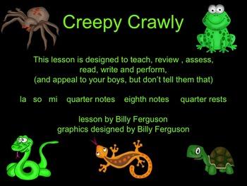 Creepy Crawly-PowerPoint  focusing on la, so, mi, quarter