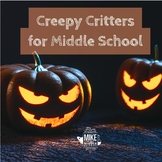 Creepy Critters for Middle School, Non Fiction Activity
