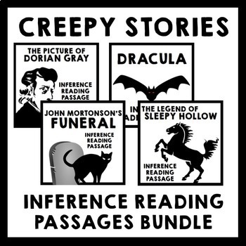 Creepy Stories Inference Reading Passage Bundle - 4 Activities + Freebie