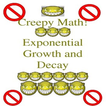 Special Education Creepy Lesson on Algebra Exponential Growth & Decay