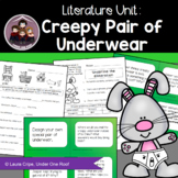 Creepy Pair of Underwear: A Literature Unit