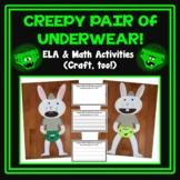 Creepy Pair of Underwear ELA & Math Activities and Craft