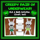 Creepy Pair of Underwear ELA & Math Activities  (Craft, too!)