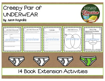 Creepy Pair of Underwear by Aaron Reynolds 14 Book Extension Activities NO PREP