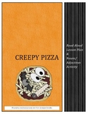 Creepy Pizza - Read Aloud Lesson Plan and Noun/Adjective S