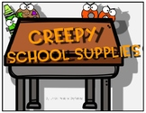 Creepy School Supplies