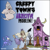 Creepy Town's Adjective Problem Distance Learning