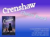 Crenshaw Choice Board Tic Tac Toe Novel Activities Assessm