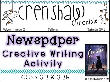 Crenshaw - Novel Study - Creative Writing Activity CCSS W.