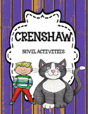 Crenshaw - Novel Activities Unit ( Print and Paperless Google) Distance Learning