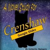 Crenshaw, by K. Applegate: A Google Slides #DistanceLearning Novel Study