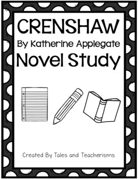 Crenshaw by Katherine Applegate novel study