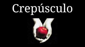 Crepúsculo: A Spanish Class Story