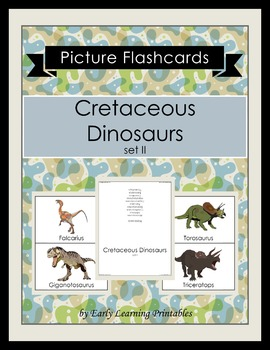 Cretaceous Dinosaurs (set II) Picture Flashcards