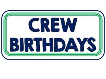 Crew birthdays sign