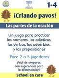Criando pavos! A Turkey-Themed Parts of Speech Game {Spanish}