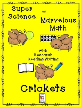 STEM and Crickets--science, technology, engineering, art and math activities