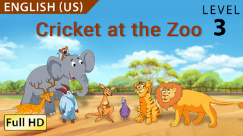 Cricket at the Zoo: Animated story in  English(US) with subtitles