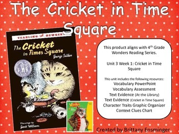 Cricket in Time Square- 4th Grade McGraw-Hill Wonders Series
