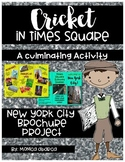 Cricket in Times Square New York City Brochure Project {A Culminating Activity}