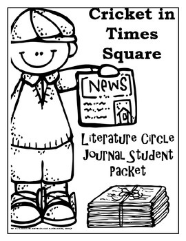 Cricket in Times Square Literature Circle Journal Student Packet