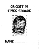Cricket in Times Square--Novel Study