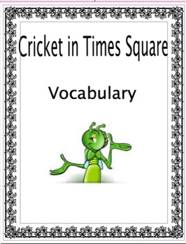 Cricket in Times Square Vocabulary