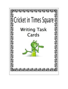 Cricket in Times Square Writing Task Cards