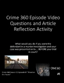 Crime 360 Video Questions & Reaction Article for Forensics!  Great SUB plan!