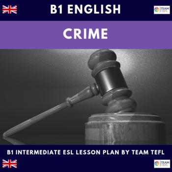 Crime B1 Intermediate Lesson Plan For ESL