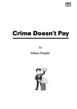 Drama Play Script, Crime Doesn't Pay, (Christmas, short story, end of year)