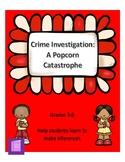 Crime Investigation: A Popcorn Catastrophe