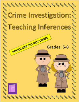 Crime Investigation: Teaching Inferences