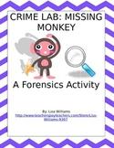 Crime Lab...Missing Monkey!