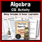 CSI Algebra - Using Formulae & Linear Regression