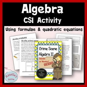 CSI Algebra - Using Formulae & Quadratic Equations