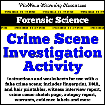 Forensic Science: Crime Scene Investigation Activity - Fingerprints, Hair, & DNA