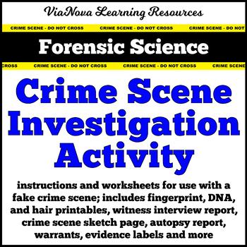 Forensic Science: Crime Scene Investigation Activity - Fin