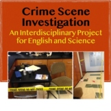 Crime Scene Investigation: An Interdisciplinary Project for English and Science